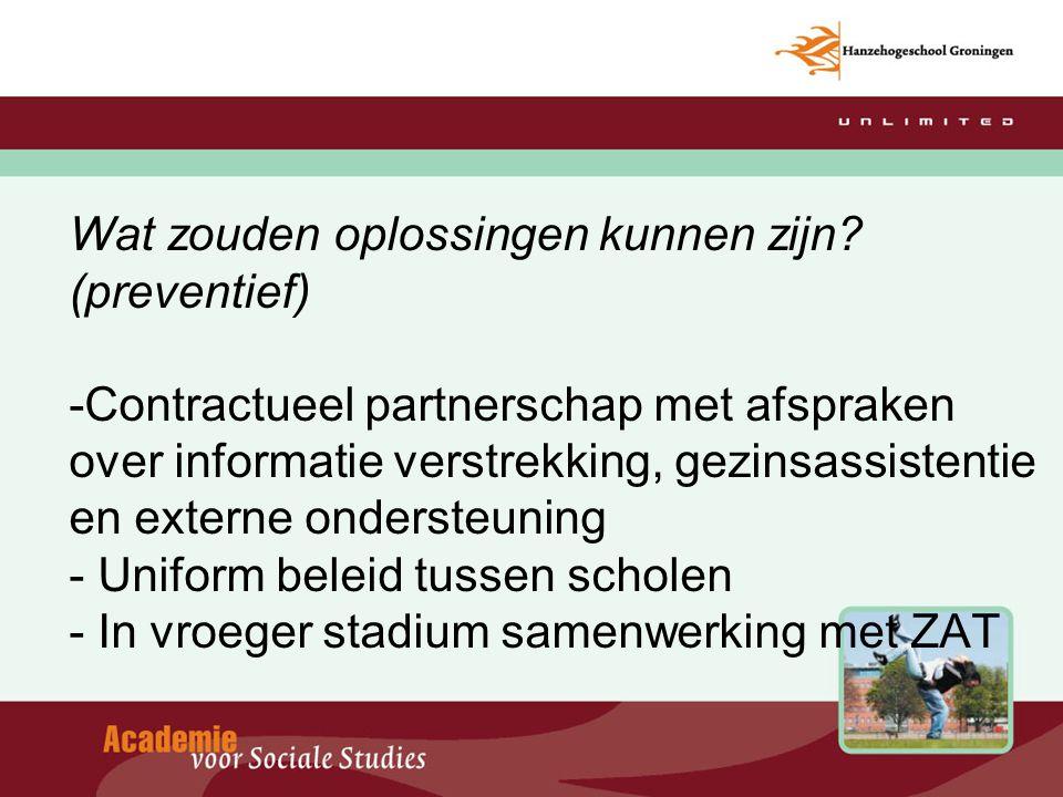 Wat zouden oplossingen kunnen zijn? (preventief) -Contractueel partnerschap met afspraken over informatie verstrekking, gezinsassistentie en externe o