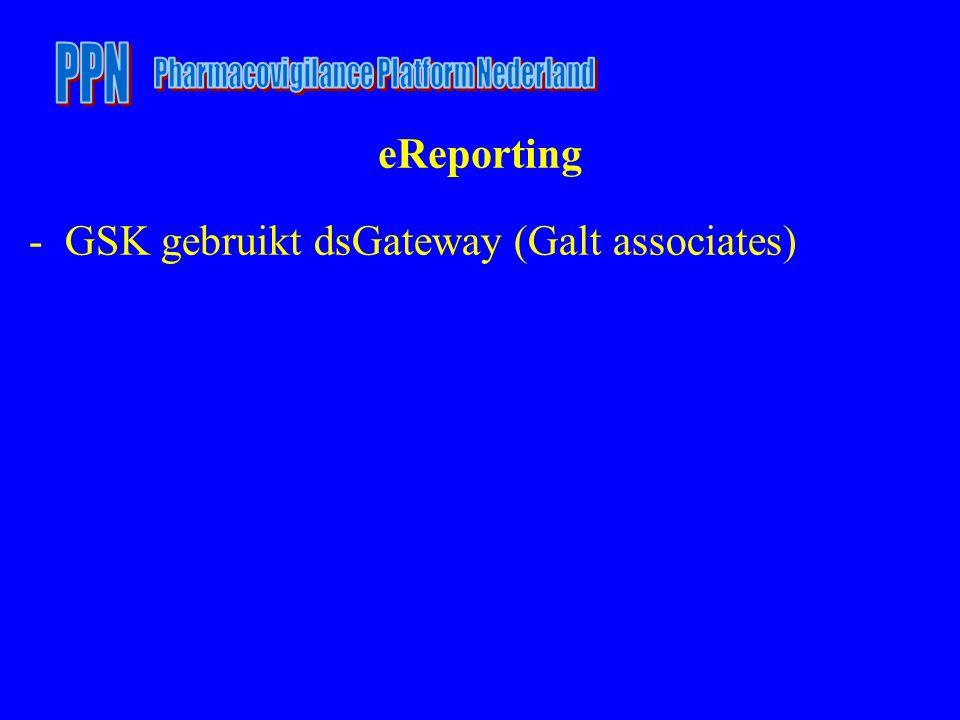 eReporting -GSK gebruikt dsGateway (Galt associates)