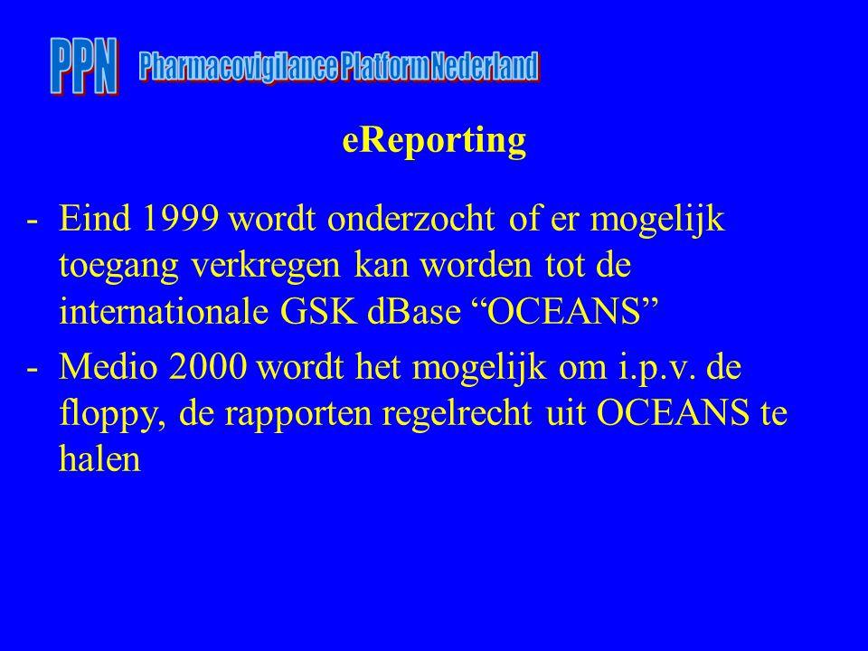 """-Eind 1999 wordt onderzocht of er mogelijk toegang verkregen kan worden tot de internationale GSK dBase """"OCEANS"""" -Medio 2000 wordt het mogelijk om i.p"""