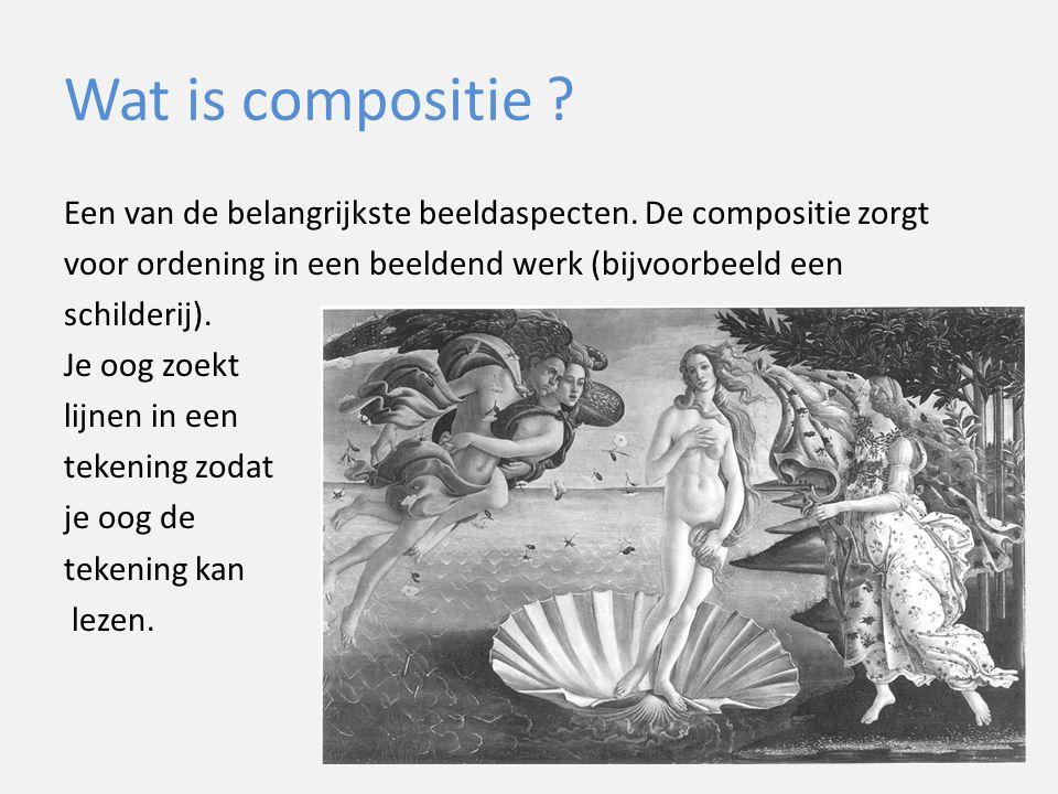 Wat is compositie ? Een van de belangrijkste beeldaspecten. De compositie zorgt voor ordening in een beeldend werk (bijvoorbeeld een schilderij). Je o