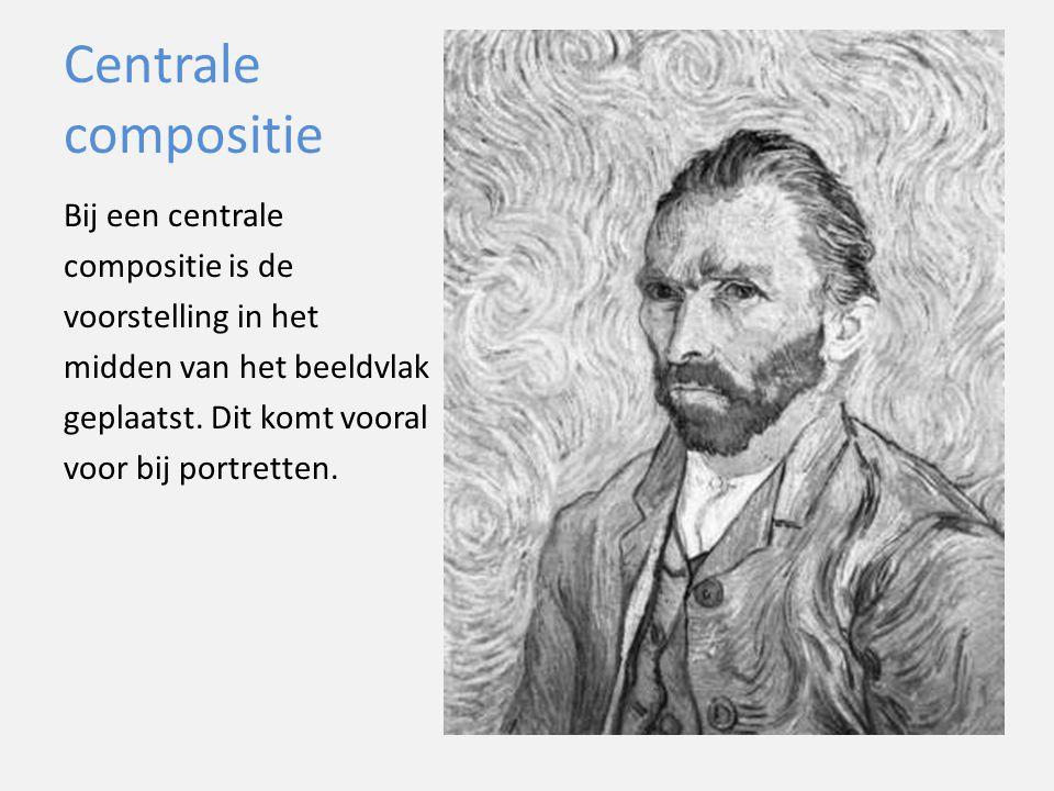Centrale compositie Bij een centrale compositie is de voorstelling in het midden van het beeldvlak geplaatst.