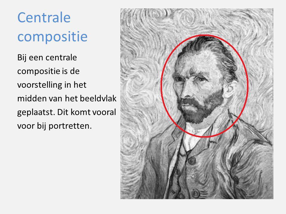 Centrale compositie Bij een centrale compositie is de voorstelling in het midden van het beeldvlak geplaatst. Dit komt vooral voor bij portretten.