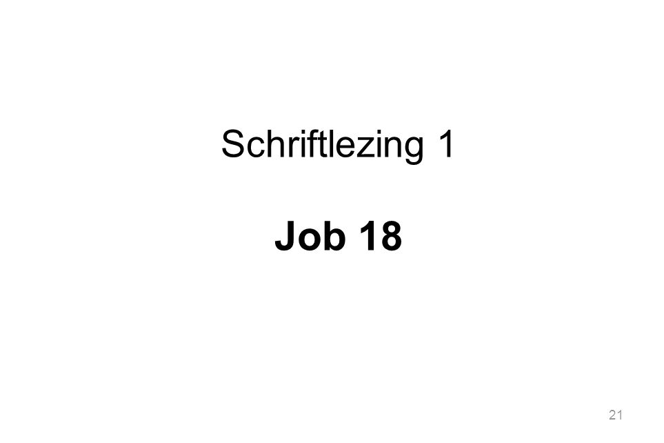 21 Schriftlezing 1 Job 18