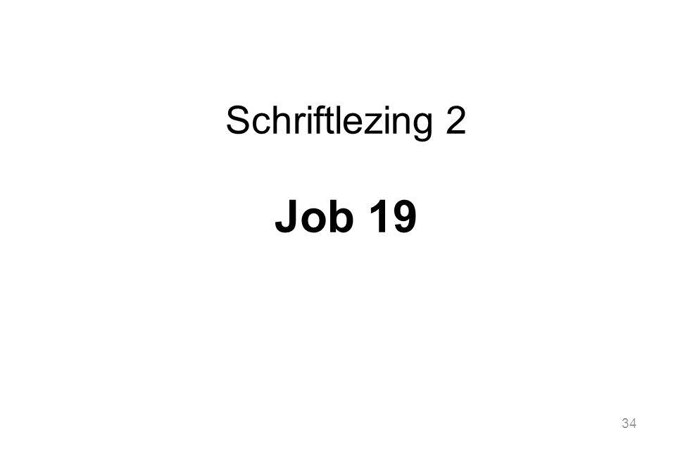 34 Schriftlezing 2 Job 19