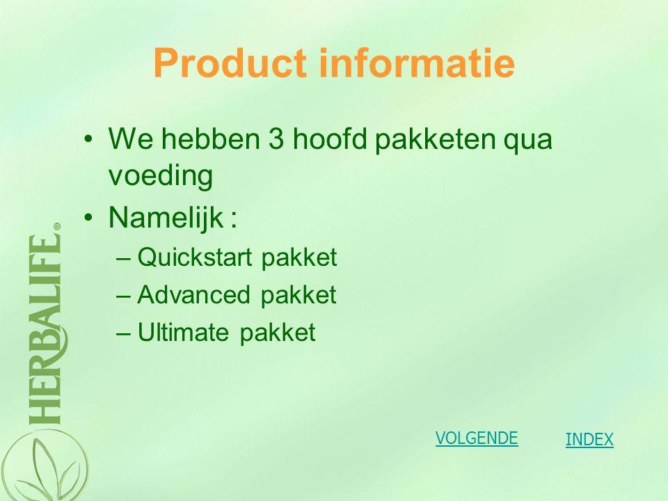 Product informatie basispakket (Quickstart)Wilt u enkel fit en gezond zijn dan is het basispakket (Quickstart) ideaal voor u.