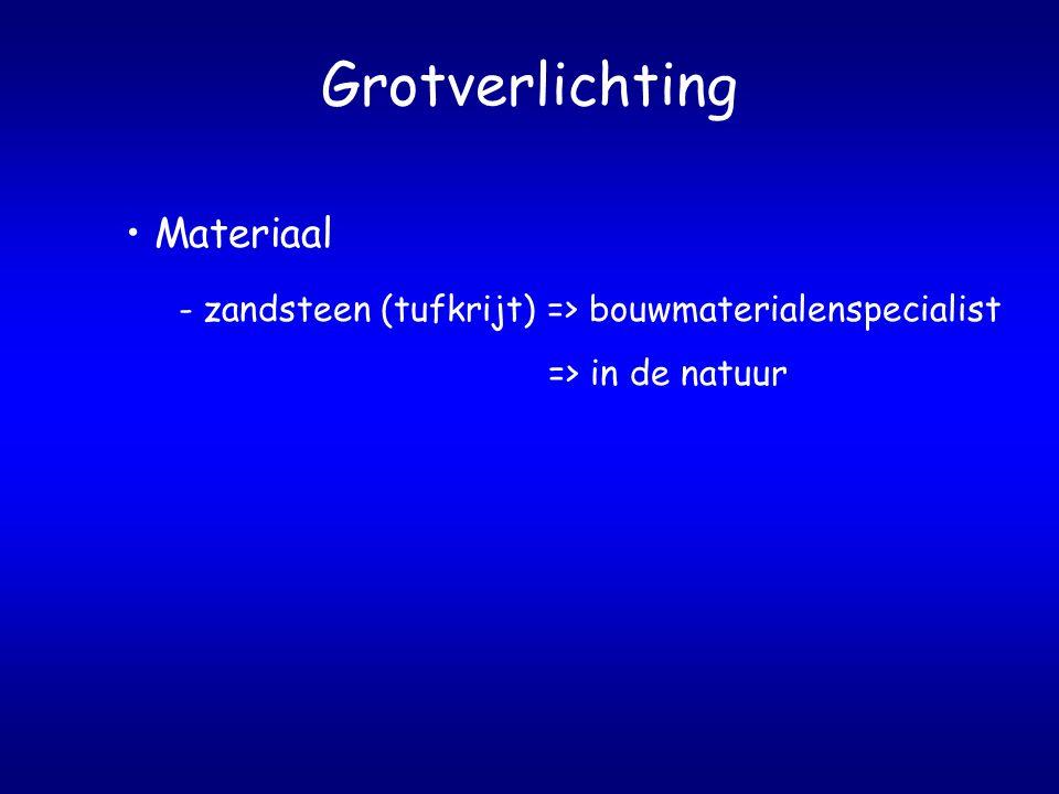 Grotverlichting Materiaal - zandsteen (tufkrijt) => bouwmaterialenspecialist => in de natuur