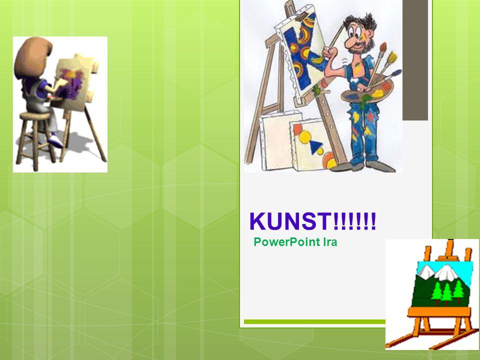 KUNST!!!!!! PowerPoint Ira