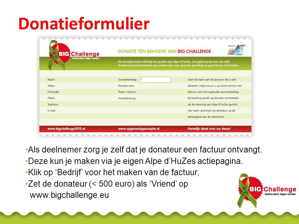 Donatieformulier Als deelnemer zorg je zelf dat je donateur een factuur ontvangt.