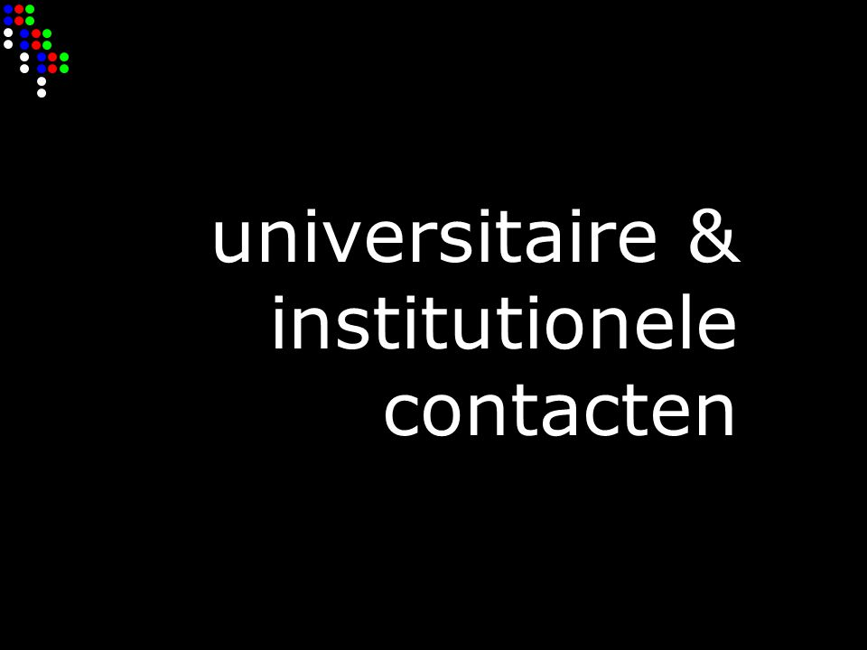 universitaire & institutionele contacten