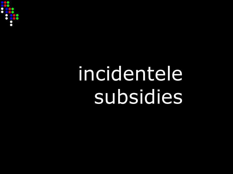 incidentele subsidies