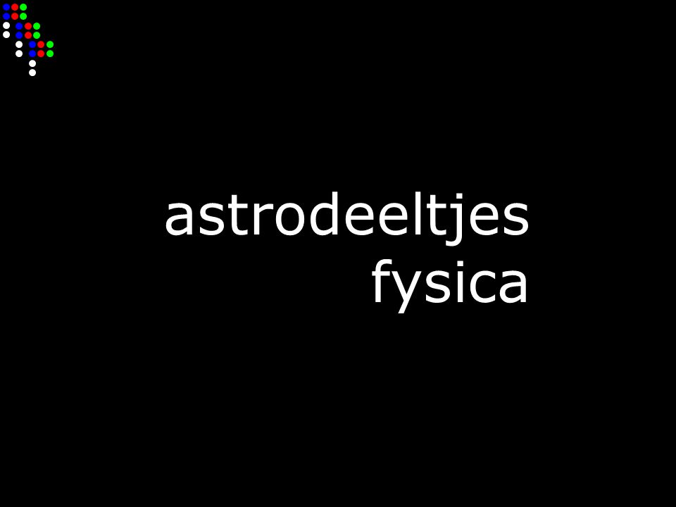 astrodeeltjes fysica