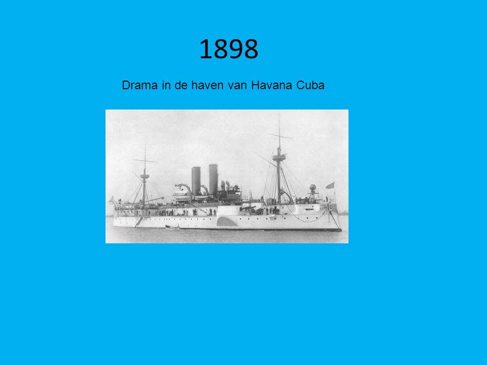 1898 Drama in de haven van Havana Cuba