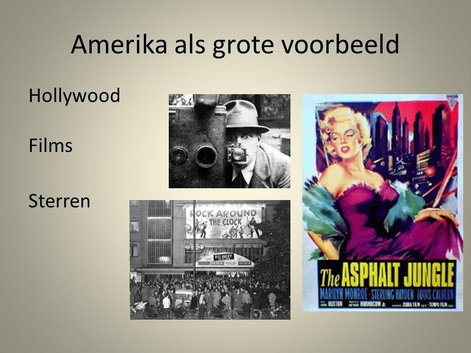 Amerika als grote voorbeeld Hollywood Films Sterren