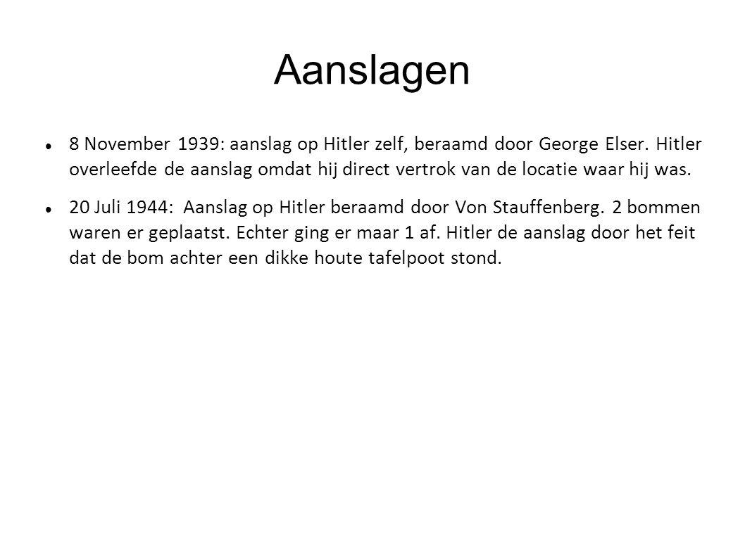 Aanslagen 8 November 1939: aanslag op Hitler zelf, beraamd door George Elser. Hitler overleefde de aanslag omdat hij direct vertrok van de locatie waa