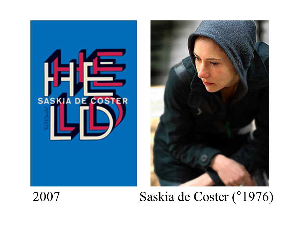 2007Saskia de Coster (°1976)