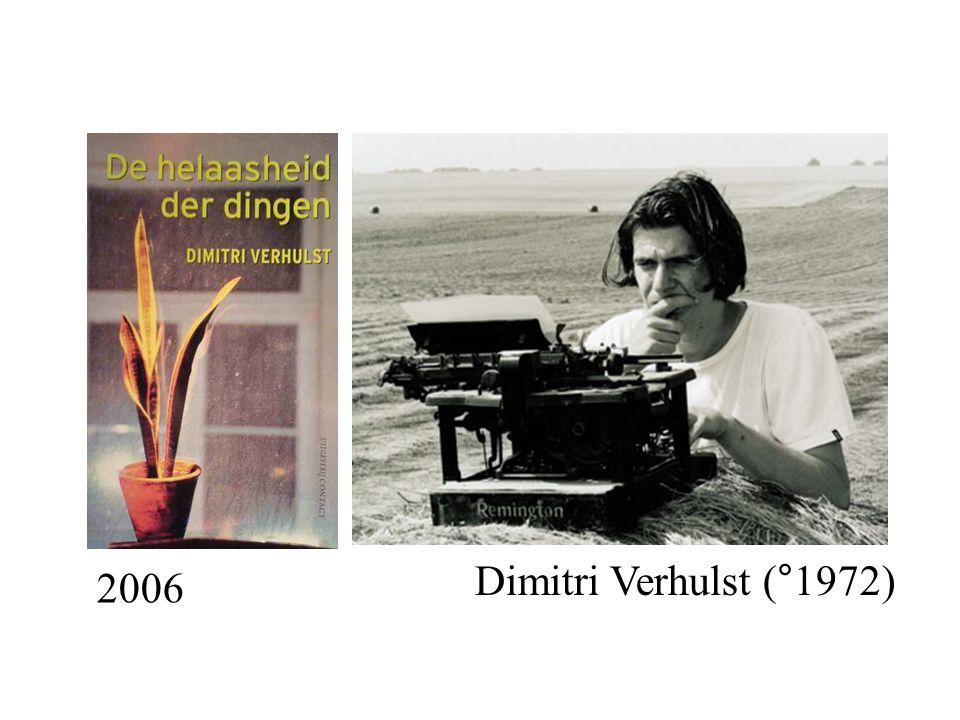 2006 Dimitri Verhulst (°1972)