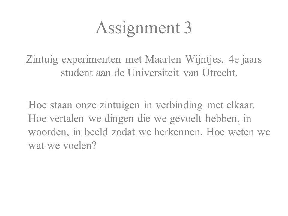 Zintuig experimenten met Maarten Wijntjes, 4e jaars student aan de Universiteit van Utrecht. Hoe staan onze zintuigen in verbinding met elkaar. Hoe ve