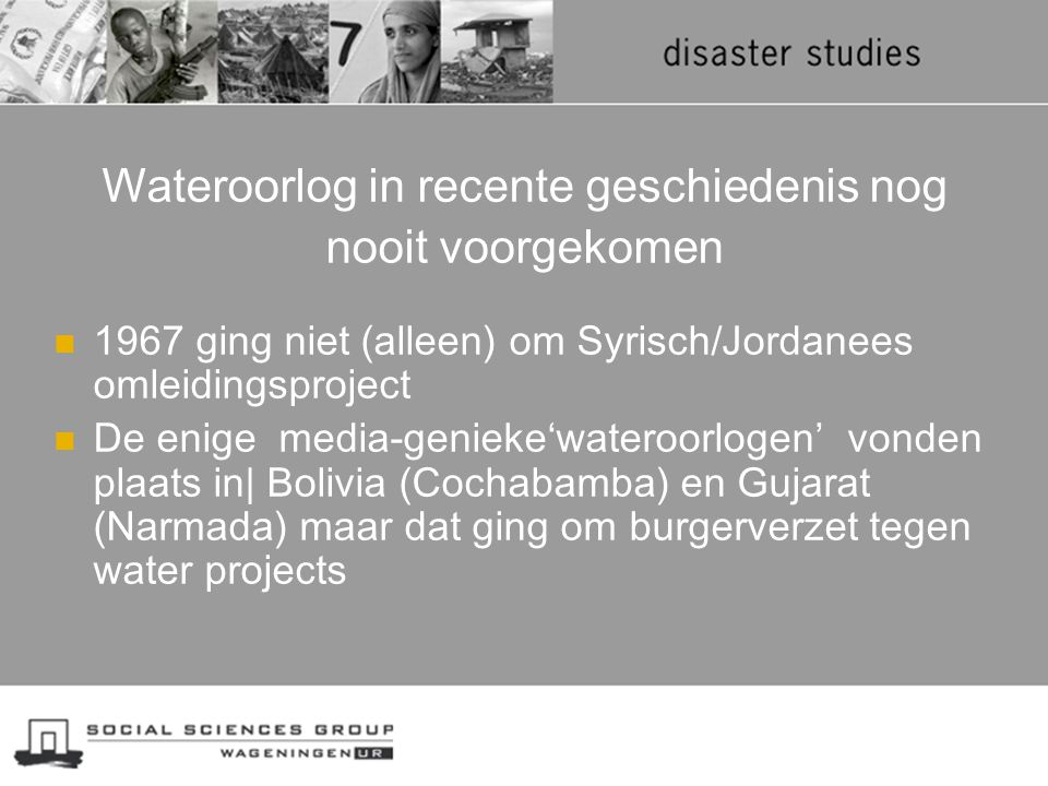 Wateroorlog in recente geschiedenis nog nooit voorgekomen 1967 ging niet (alleen) om Syrisch/Jordanees omleidingsproject De enige media-genieke'watero