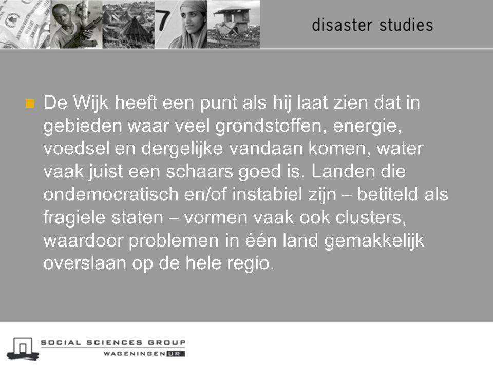 De Wijk heeft een punt als hij laat zien dat in gebieden waar veel grondstoffen, energie, voedsel en dergelijke vandaan komen, water vaak juist een sc