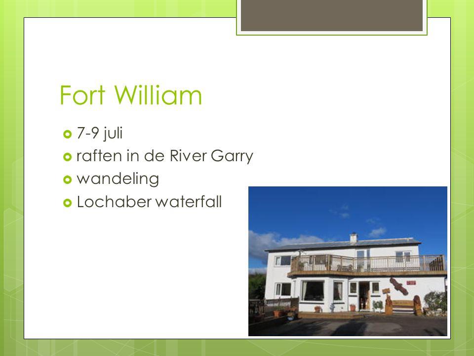 Fort William  7-9 juli  raften in de River Garry  wandeling  Lochaber waterfall