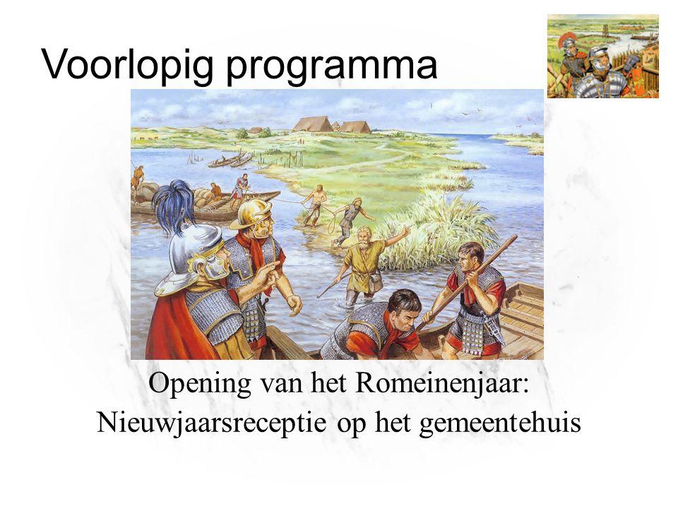 Voorlopig programma Opening van het Romeinenjaar: Nieuwjaarsreceptie op het gemeentehuis