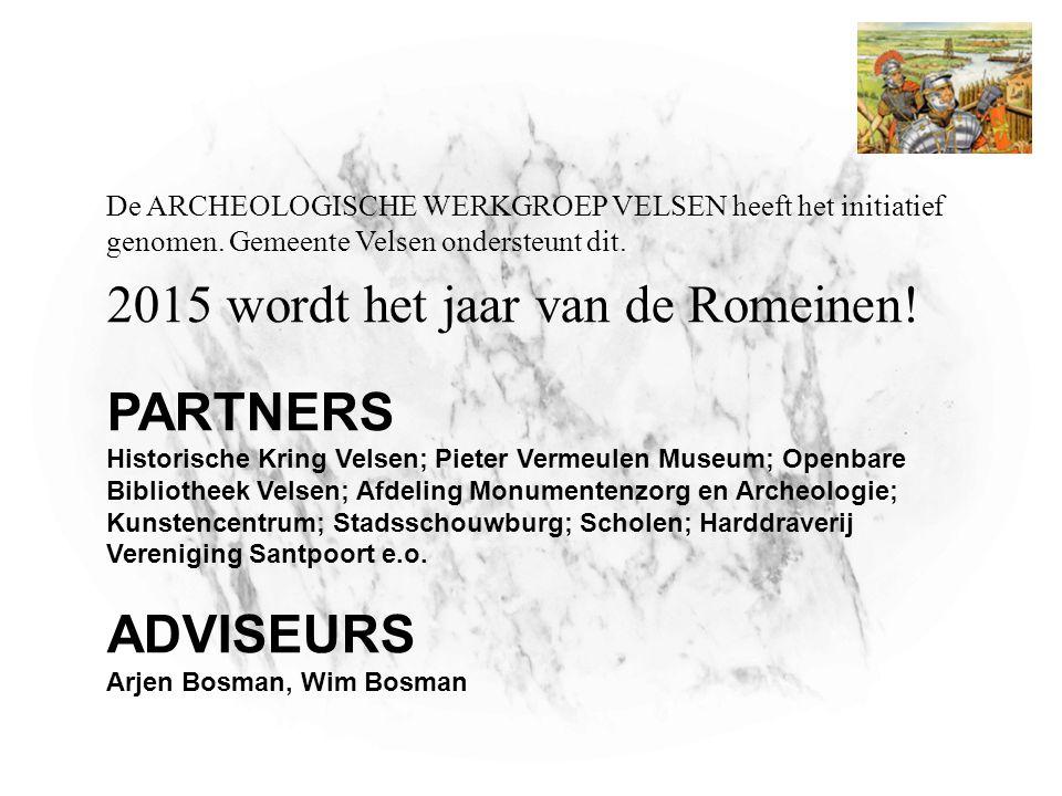 PARTNERS Historische Kring Velsen; Pieter Vermeulen Museum; Openbare Bibliotheek Velsen; Afdeling Monumentenzorg en Archeologie; Kunstencentrum; Stads