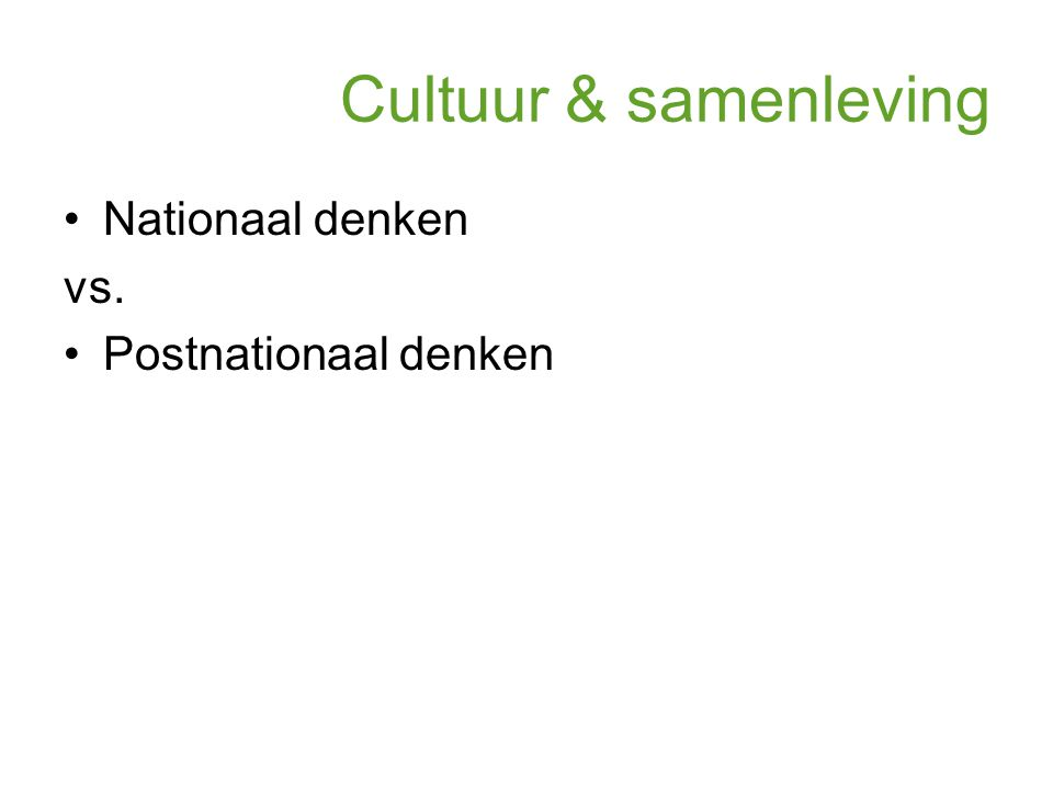 Nationaal denken vs. Postnationaal denken