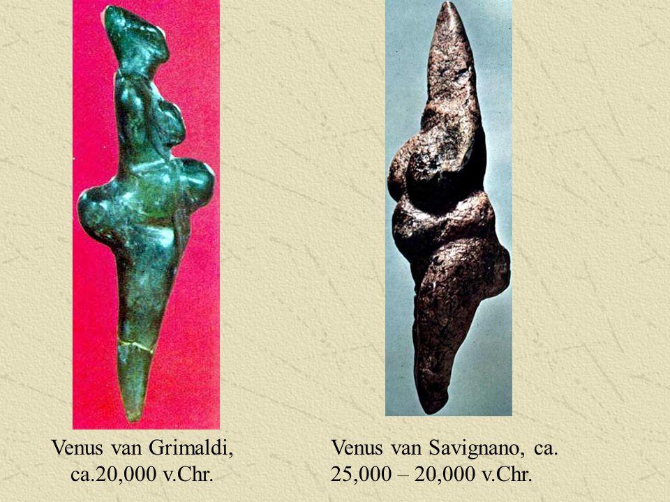 Venus van Grimaldi, ca.20,000 v.Chr. Venus van Savignano, ca. 25,000 – 20,000 v.Chr.