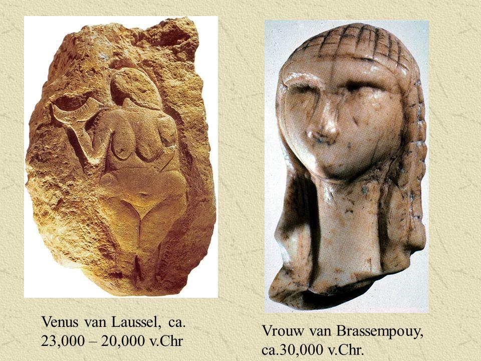 Venus van Laussel, ca. 23,000 – 20,000 v.Chr Vrouw van Brassempouy, ca.30,000 v.Chr.