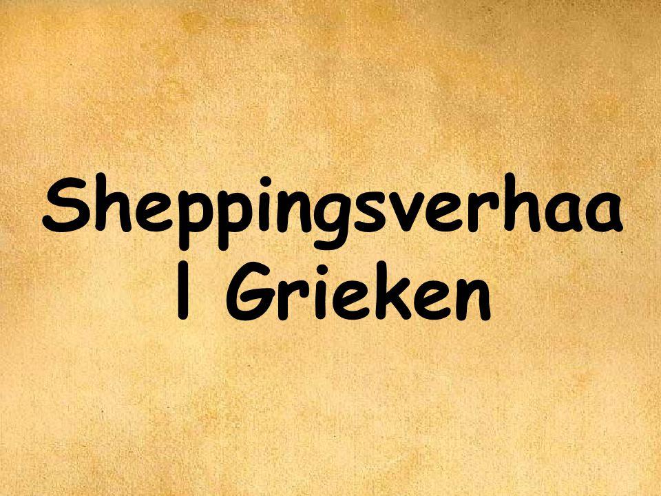 Sheppingsverhaa l Grieken