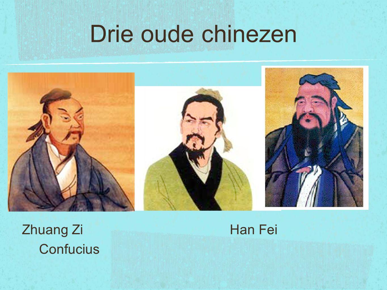 Drie oude chinezen Zhuang Zi Han Fei Confucius
