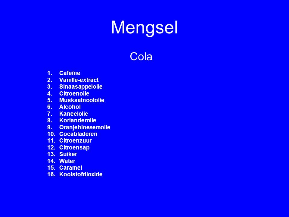 Mengsel of zuivere stof Cola