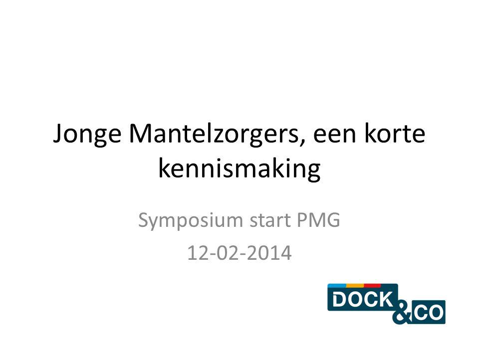 Jonge Mantelzorgers, een korte kennismaking Symposium start PMG 12-02-2014