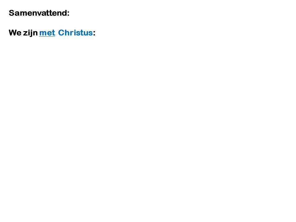 We zijn met Christus:
