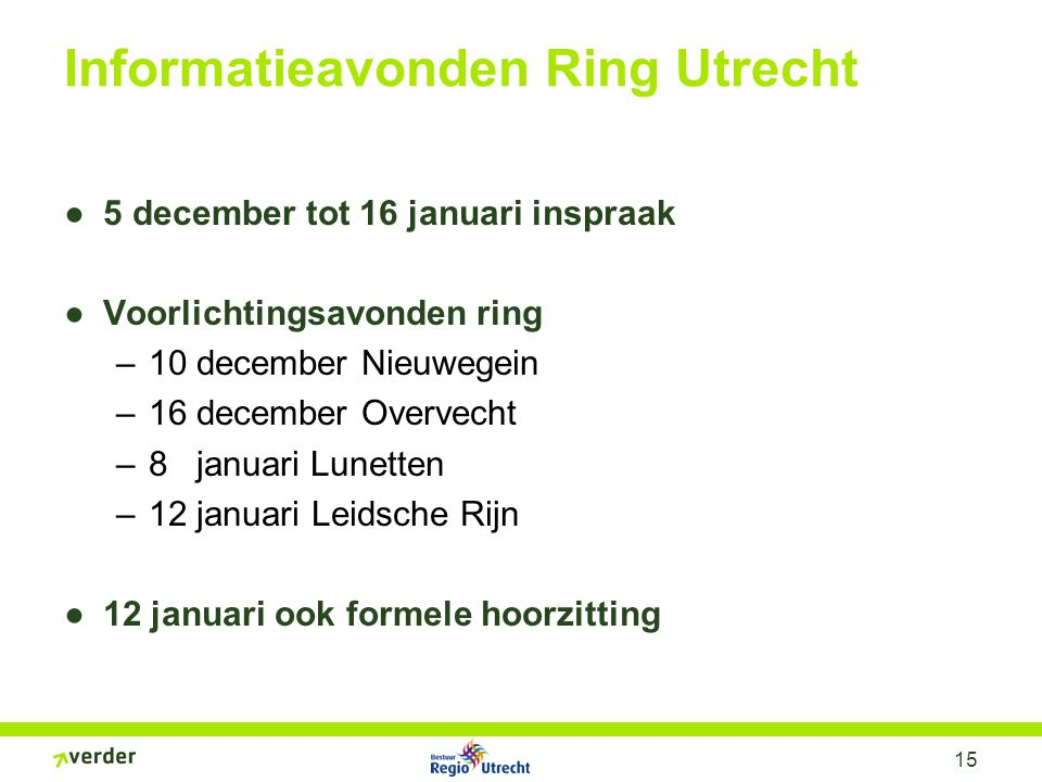 16 Verbreden; Volle ring