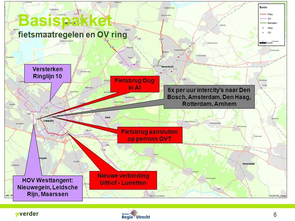 6 HOV Westtangent: Nieuwegein, Leidsche Rijn, Maarssen Versterken Ringlijn 10 Nieuwe verbinding Uithof - Lunetten Fietsbrug Oog in Al Fietsbrug aanslu