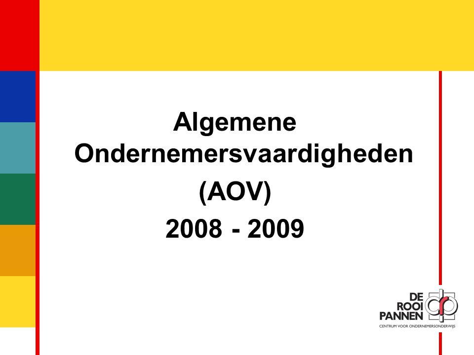 1 Algemene Ondernemersvaardigheden (AOV) 2008 - 2009