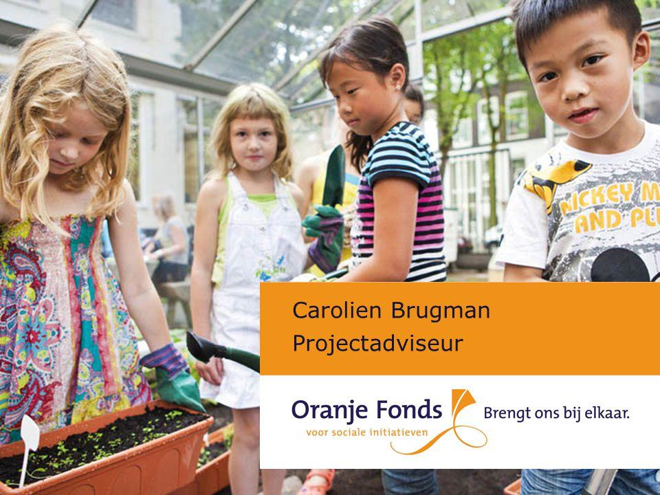 Conferentie Groen Groeit 12 november 2012 Missie: Het Oranje Fonds bevordert betrokkenheid in de samenleving.