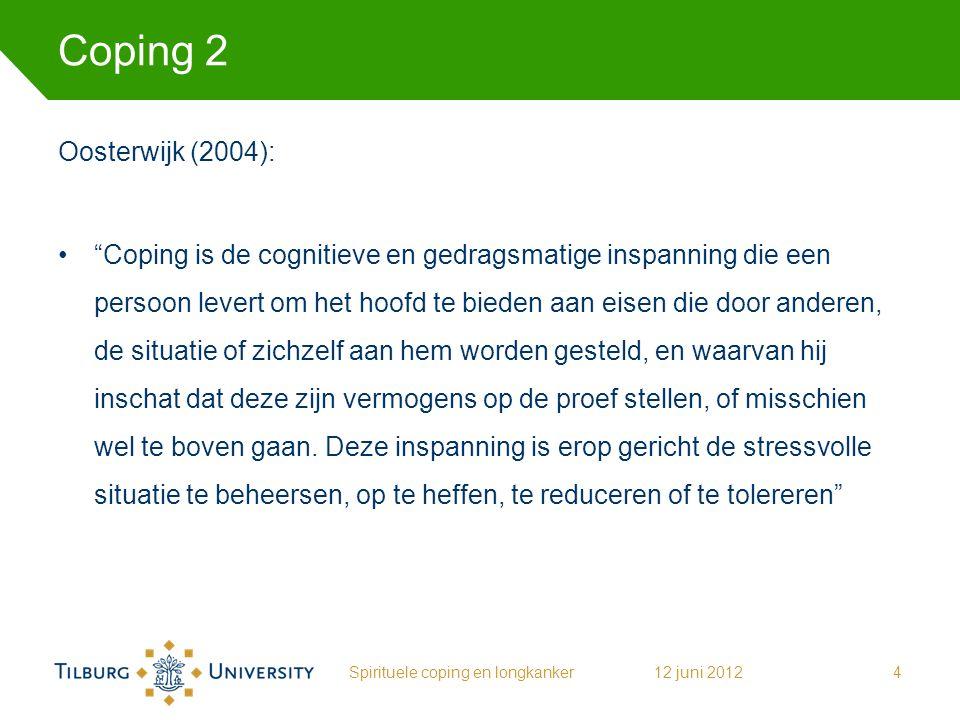 """Coping 2 Oosterwijk (2004): """"Coping is de cognitieve en gedragsmatige inspanning die een persoon levert om het hoofd te bieden aan eisen die door ande"""