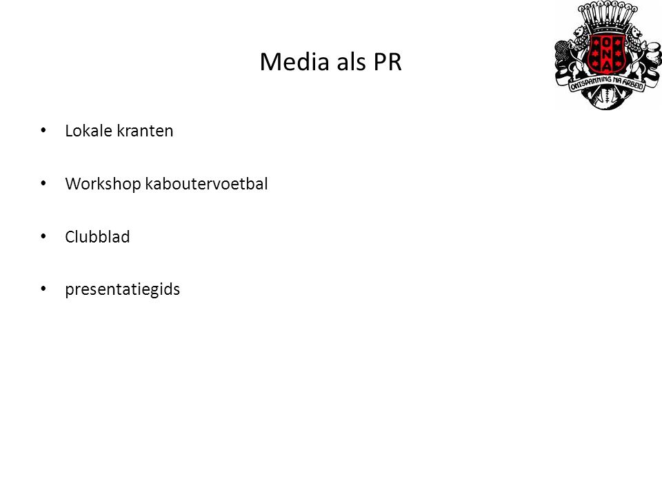 Media als PR Lokale kranten Workshop kaboutervoetbal Clubblad presentatiegids