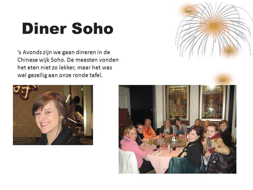 Diner Soho 's Avonds zijn we gaan dineren in de Chinese wijk Soho.