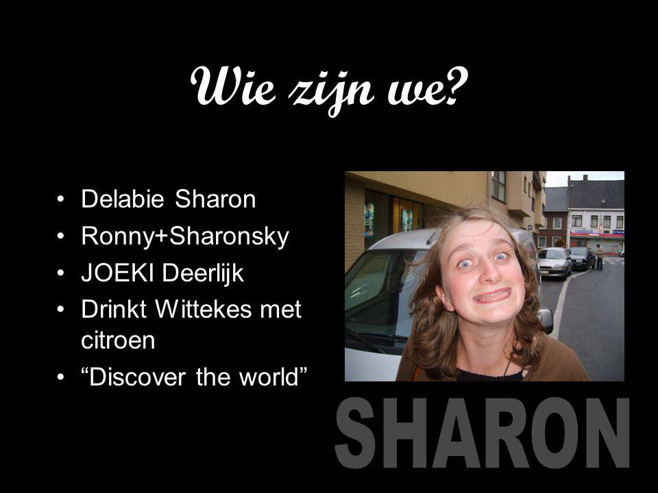 """Wie zijn we? Delabie Sharon Ronny+Sharonsky JOEKI Deerlijk Drinkt Wittekes met citroen """"Discover the world"""""""