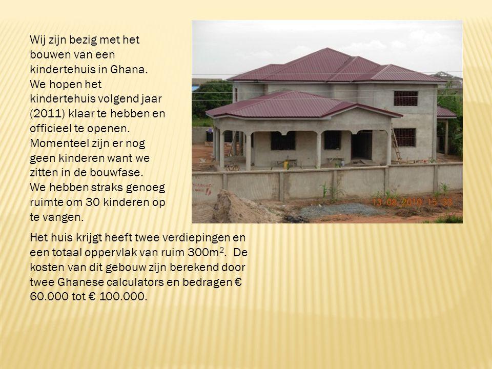 Het huis krijgt heeft twee verdiepingen en een totaal oppervlak van ruim 300m 2. De kosten van dit gebouw zijn berekend door twee Ghanese calculators