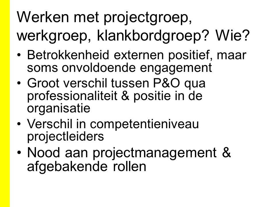 Werken met projectgroep, werkgroep, klankbordgroep.