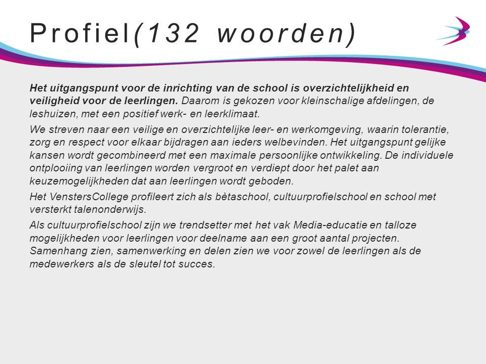 Profiel(132 woorden) Het uitgangspunt voor de inrichting van de school is overzichtelijkheid en veiligheid voor de leerlingen. Daarom is gekozen voor