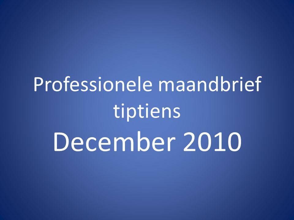 Professionele maandbrief tiptiens December 2010