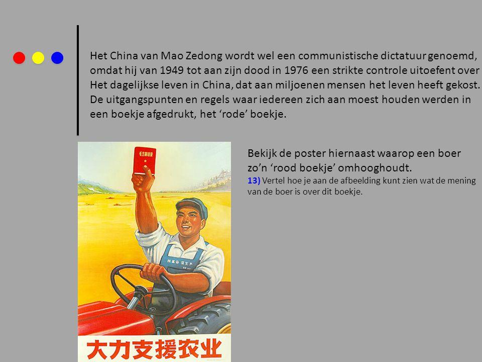 Het China van Mao Zedong wordt wel een communistische dictatuur genoemd, omdat hij van 1949 tot aan zijn dood in 1976 een strikte controle uitoefent o