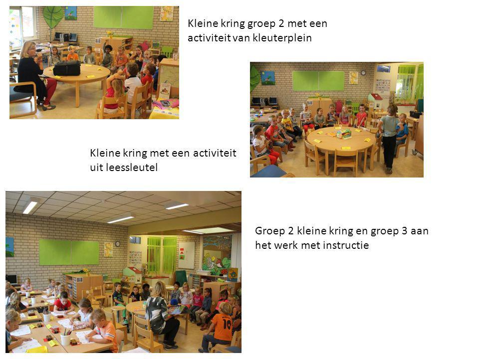 Kleine kring groep 2 met een activiteit van kleuterplein Kleine kring met een activiteit uit leessleutel Groep 2 kleine kring en groep 3 aan het werk met instructie