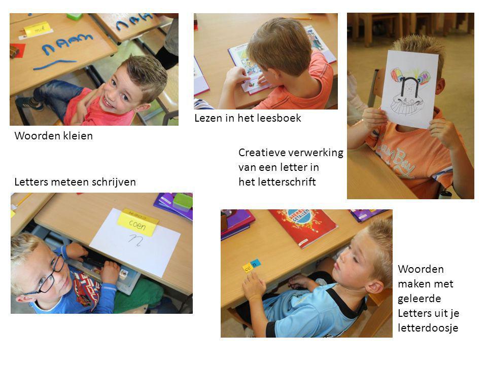 Woorden kleien Lezen in het leesboek Letters meteen schrijven Creatieve verwerking van een letter in het letterschrift Woorden maken met geleerde Letters uit je letterdoosje