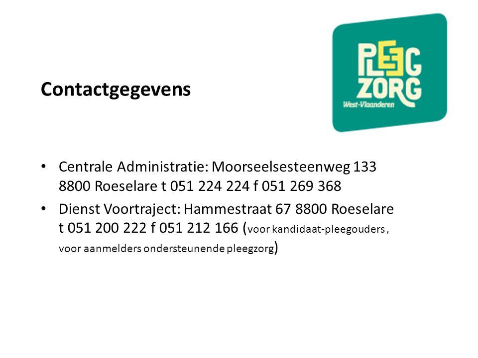 Contactgegevens Centrale Administratie: Moorseelsesteenweg 133 8800 Roeselare t 051 224 224 f 051 269 368 Dienst Voortraject: Hammestraat 67 8800 Roes